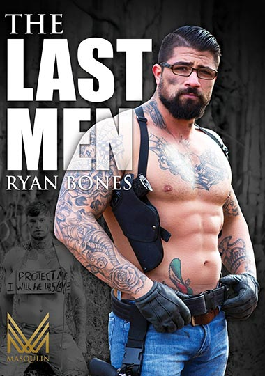 The Last Men: Ryan Bones