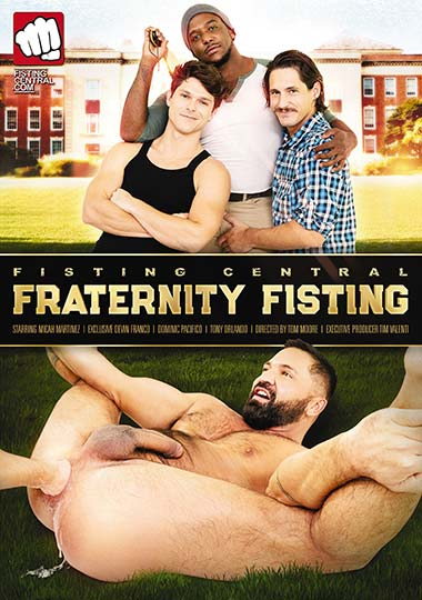 Fraternity Fisting