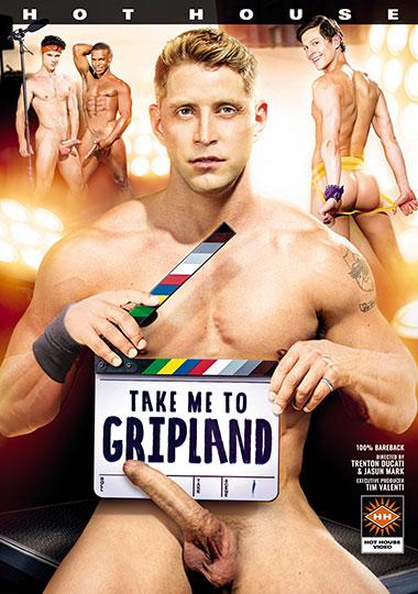 Take Me To Gripland