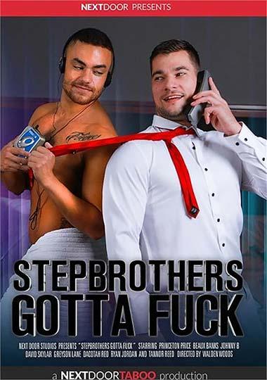 Stepbrothers Gotta Fuck